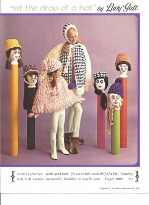 1968 Lady Galt, Hats, Ponchos and Toques Jumbo quick Knit Patterns