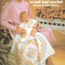 Leisure Arts 191, Baby's Best Knitting and Crocheting Patterns