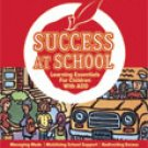 Success at School 2006: Learning Essentials for Children with ADD