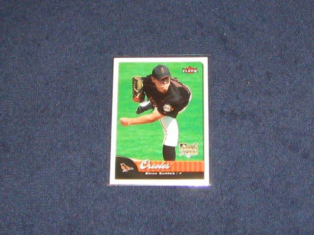2007 Fleer Rookie Brian Burres #325 Orioles