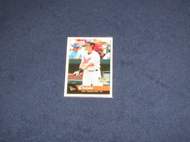 2007 Fleer Rookie Jeff Fiorentino #323 Orioles