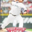 2007 UD First Edition First Pitch Aces Felix Hernandez