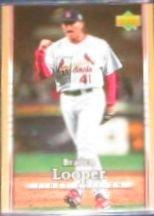 2007 UD First Edition Braden Looper #292 Cardinals