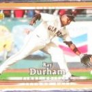 2007 UD First Edition Ray Durham #277 Giants