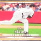 2007 UD First Edition John Maine #249 Mets