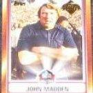 2006 Topps HOF John Madden #HOFT-JM Raiders