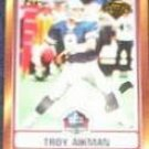 2006 Topps HOF Troy Aikman #HOFT-TA Cowboys