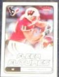 2006 Fleer Futures Rookie Owen Daniels #181 Texans