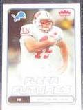 2006 Fleer Futures Rookie Matt Bernstein #172 Lions
