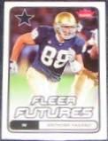 2006 Fleer Futures Rookie Anthony Fasano #105 Cowboys