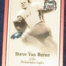 2000 Fleer Greats of the Game Steve Van Buren #57