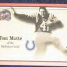 2000 Fleer Greats of the Game Tom Matte #74 Colts