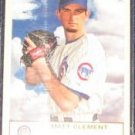 2005 Fleer Tradition Matt Clement #112 Cubs