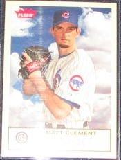 2005 Fleer Tradition Matt Clement #112 Cubs