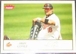 2005 Fleer Tradition Javy Lopez #211 Orioles