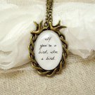 The Notebook Inspired Bird Quote Pendant Necklace (Brass, 18 inches, Oval)