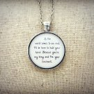Of Monsters and Men King and Lionheart Inspired Lyrical Quote Necklace (Silver, 18 inches)
