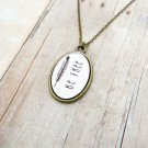 Be Free Inspirational Quote Pendant Necklace (Brass, 18 inches)