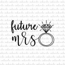 Future Mrs with Ring Digital File Download (miss, diamond, svg, dxf, png, jpeg)