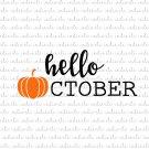 Hello October Digital File Download (svg, dxf, png, jpeg)