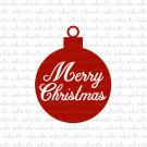 Merry Christmas Ornament Digital File Download (svg, dxf, png, jpeg)