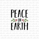 Peace on Earth Digital File Download (svg, dxf, png, jpeg)