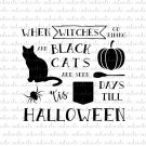When Witches Go Riding Black Cats Are Seen Halloween Digital File Download (svg, dxf, png, jpeg)