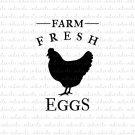 Farm Fresh Eggs Digital File Download (svg, dxf, png, jpeg)