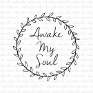 Awake My Soul with Laurel Design Digital File Download (svg, dxf, png, jpeg)