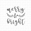 Merry and Bright Digital File Download (svg, dxf, png, jpeg)