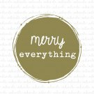 Merry Everything Digital File Download (svg, dxf, jpeg) [Christmas, new year, Hanukkah]