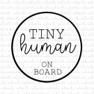 Tiny Human on Board Digital File Download (svg, dxf, png, jpeg)