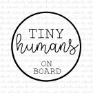 Tiny Humans on Board Digital File Download (svg, dxf, png, jpeg)