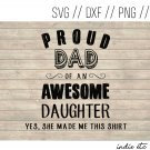 Proud Dad of An Awesome Daughter Digital Art File Download (svg, dxf, png, jpeg) (Father, Girl)