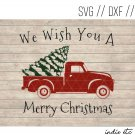 We Wish You A Merry Christmas with Red Truck Digital Art File Download (svg, dxf, png, jpg cut file)