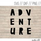 Adventure Digital Art File Download (svg, dxf, png, jpg, cut file)