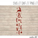 Believe Digital Art File Download (svg, dxf, png, jpg, cut file) Porch Sign Template