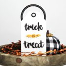 Trick or Treat Wooden Tag Sign (Tiered Tray Sign, Shelf Sitter, Wood Sign, Halloween Decor)