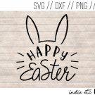 Happy Easter with Bunny Ears Digital Art File Hand Drawn (svg, dxf, png, jpg, cut file, sublimation)