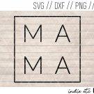 Mama Digital Art File Hand Drawn (svg, dxf, png, jpg, cut file, sublimation)