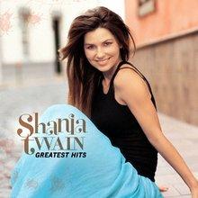 Shania Twain (Greatest Hits) CD