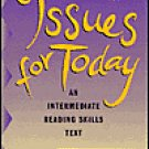 Issues for Today - Reading Skills Text - (Lorraine C. Smith)