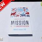 ★ Mission Metamorphosis: Leadership for a Humane World Hard Cover Book ★