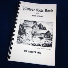 PIONEER COOK BOOK, Kansas, Oxford Mill, Ruth Stone, Cookbook, Game Recipes, Farmhouse Cooking