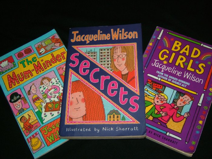 SECRETS, BAD GIRLS, AND THE MUM-MINDER by Jaqueline Wilson