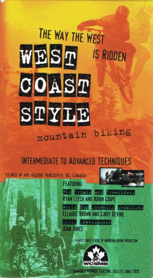 West Coast Style Mountain Biking Video VHS Instructional