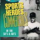 Classic TV Sports Heroes Commercials Of The 50's & 60's VHS Video