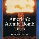 America's Atomic Bomb Tests Operation Teapot Video Vol. 9