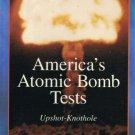 America's Atomic Bomb Tests Upshot Knothole Video Vol. 10