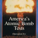 America's Atomic Bomb Tests Operation Ivy Video Vol. 3